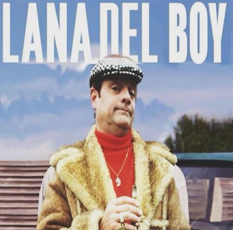 Lana Del Boy