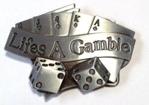 Life's a Gamble!